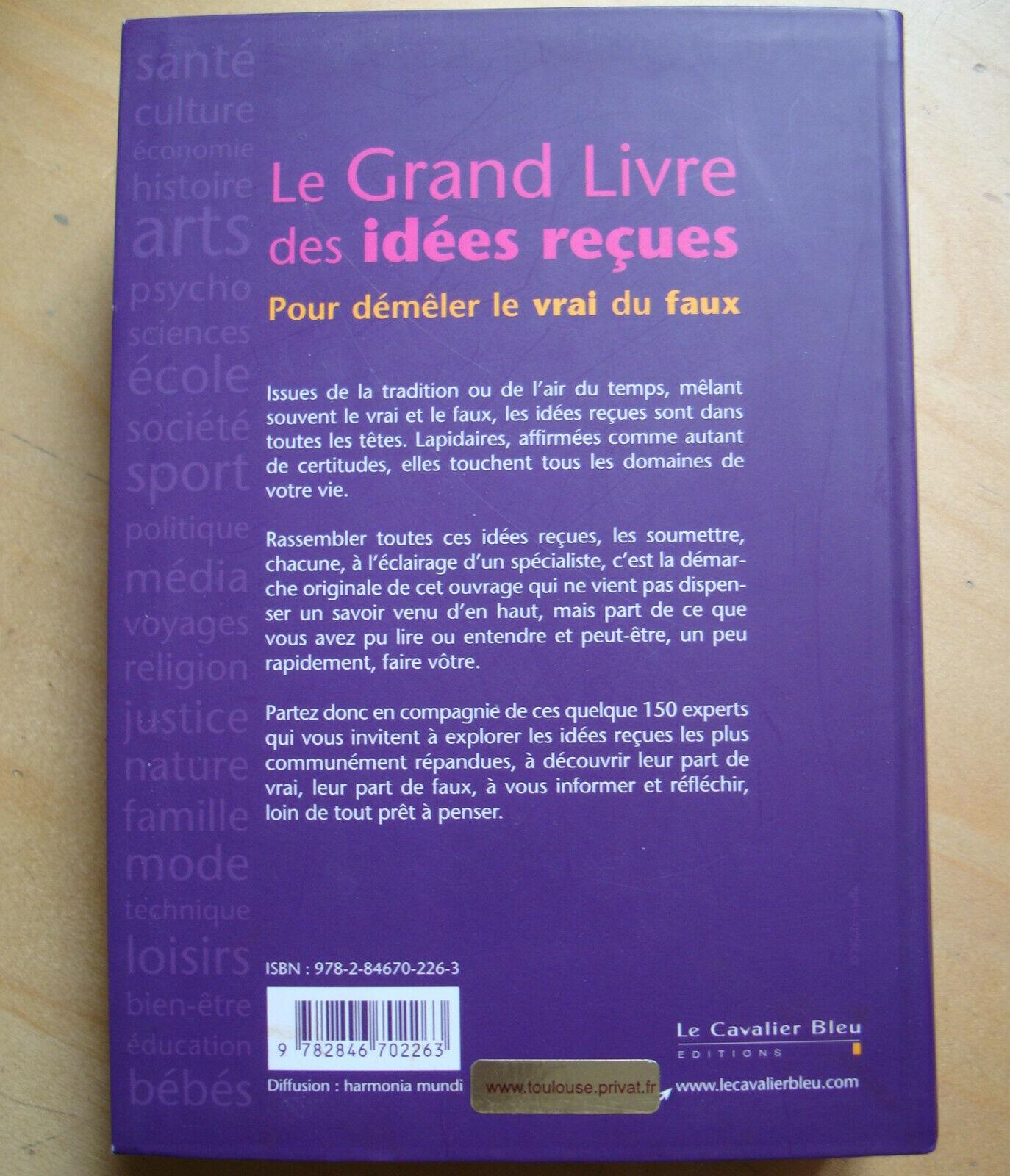Le Grand livre des idées reçues. Pour démêler le vrai du faux - Marie-Laurence Dubray